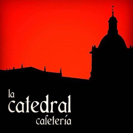 Cafetería La Catedral