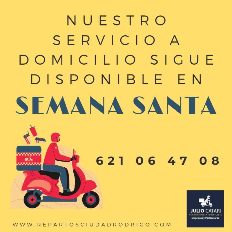 Disponible Servicio a domicilio en SEMANA SANTA