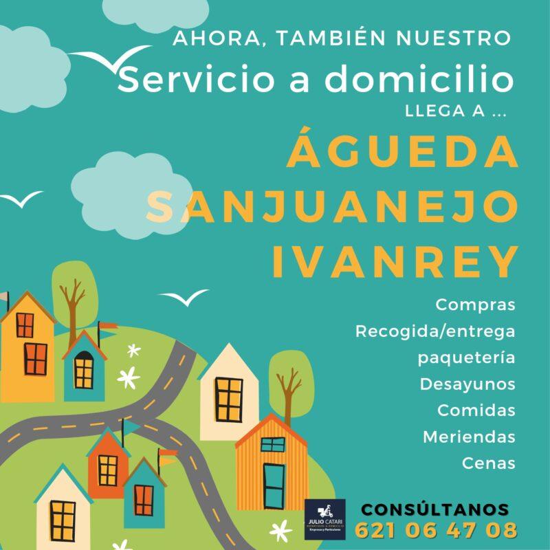 Ahora también… ¡Servicio a domicilio a Ivanrey, Sanjuanejo y Águeda!